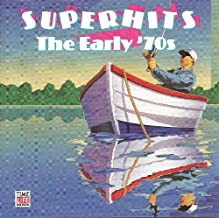 Superhits: The Early '70s (Time Life Music)