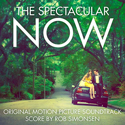 The Spectacular Now (Original Motion Picture Soundtrack)
