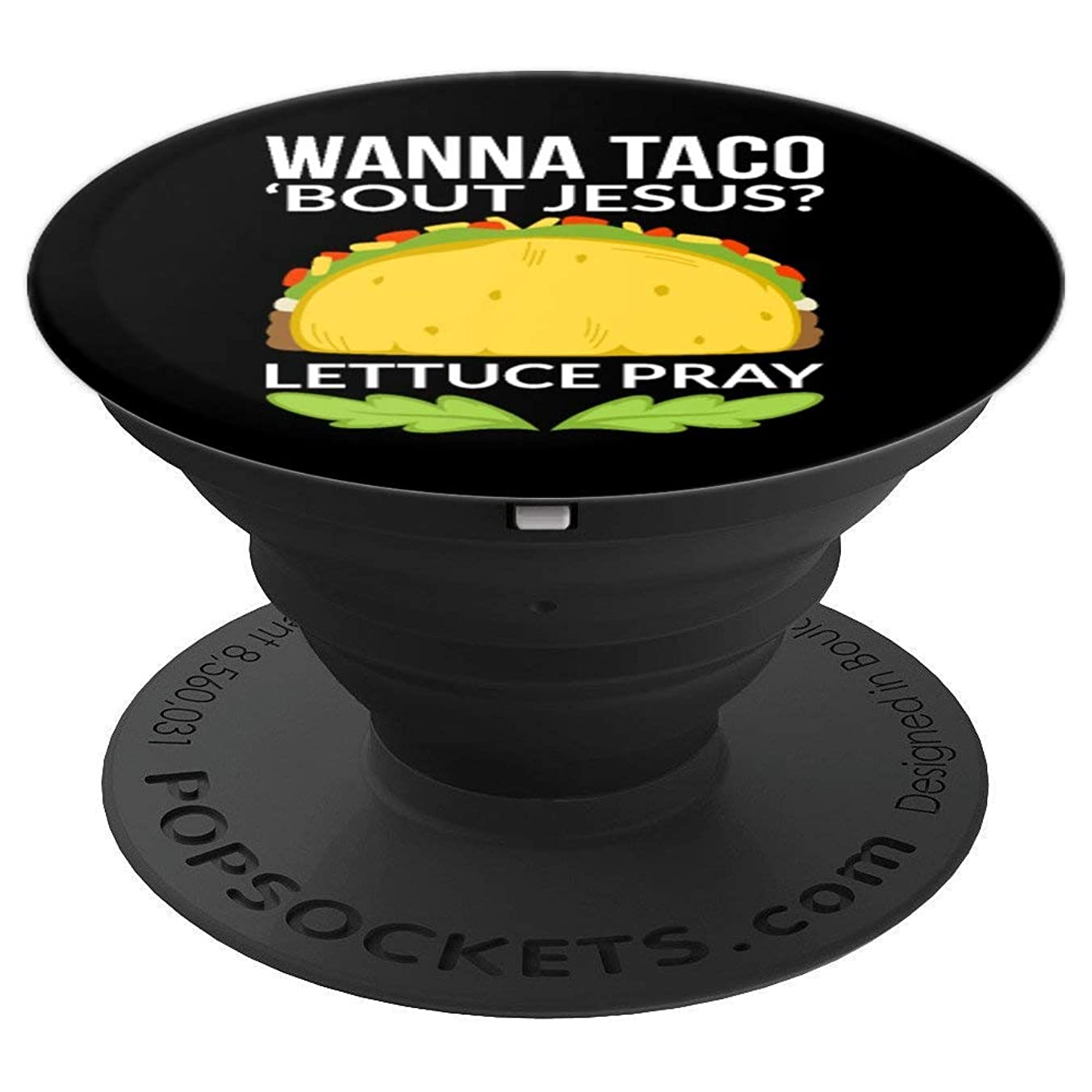 Wanna Taco Bout Jesus Christian Gift - PopSockets Grip and Stand for Phones and Tablets