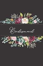 Bridesmaid: Black Floral Wedding Notebook