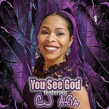 You See God (feat. CJ Afia)