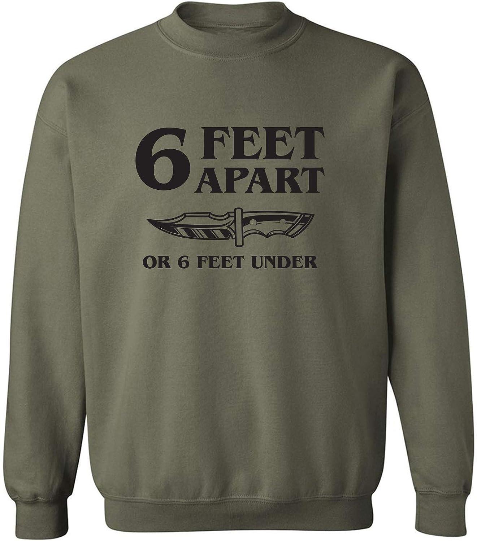 zerogravitee 6 Feet Apart Or 6 Feet Under Crewneck Sweatshirt