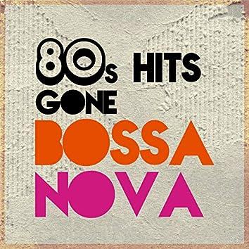 80s Hits Gone Bossa Nova
