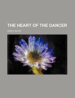 The Heart of the Dancer