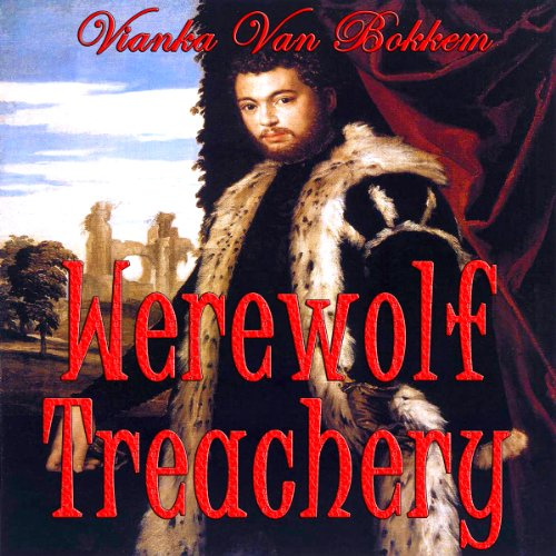 Werewolf Treachery audiobook cover art