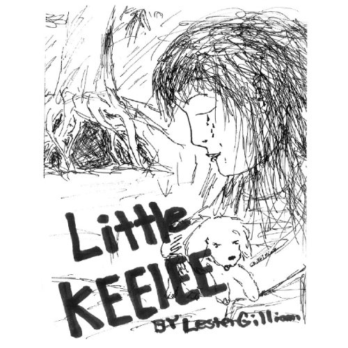 Little Keelee     Fairy's May Come, Volume 1              By:                                                                                                                                 Mr. Lester Dee Gilliam                               Narrated by:                                                                                                                                 Matthew Finch                      Length: 49 mins     Not rated yet     Overall 0.0