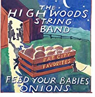 Feed Your Babies Onions