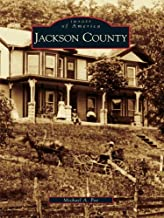Jackson County (Images of America (Arcadia Publishing))