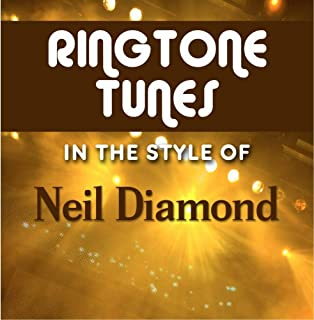 Ringtone Tunes: In The Style of Neil Diamond