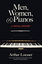 Men, Women and Pianos: A Social History (Dover Books on Music)