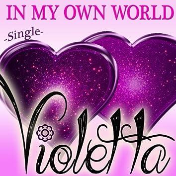 Violetta - In My Own World