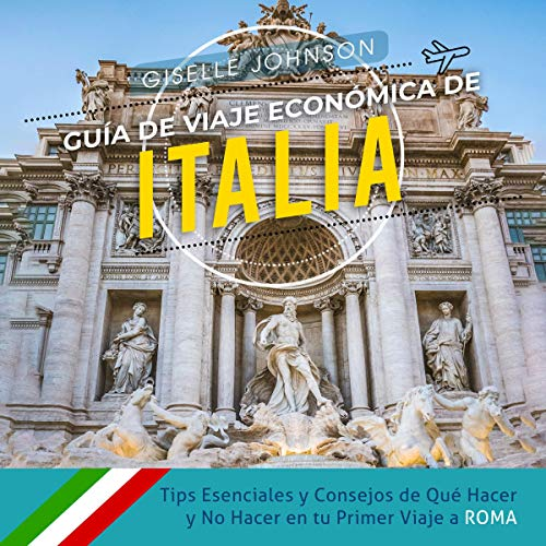 Guía de Viaje económica de Italia [Economic Travel Guide of Italy] audiobook cover art