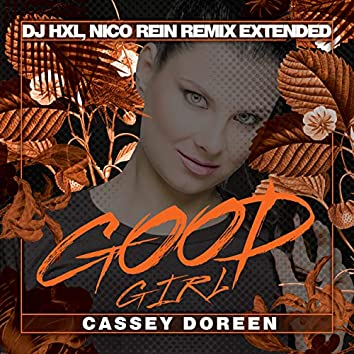 Good Girl (DJ HXL, Nico Rein Remix Extended)