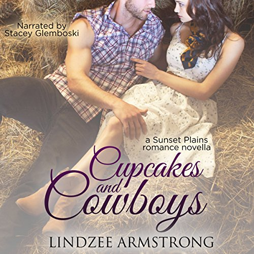 Cupcakes and Cowboys audiobook cover art