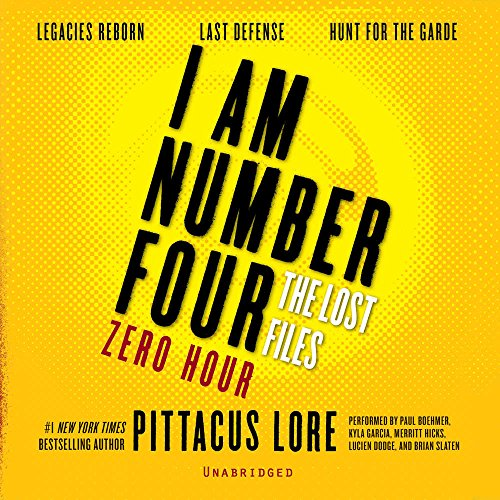 I Am Number Four: The Lost Files: Zero Hour: Legacies Reborn; Last Defense; Hunt for the Garde (I Am Number Four Series: The Lost Files)