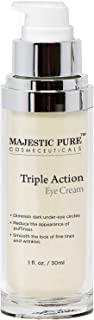 MAJESTIC PURE Triple Action Eye Cream - Reduces the Appearance of Under Eye Dark Circles, Puffiness, Fine Lines and Wrinkles - with Arnica and Vitamin K - 1 fl. oz.