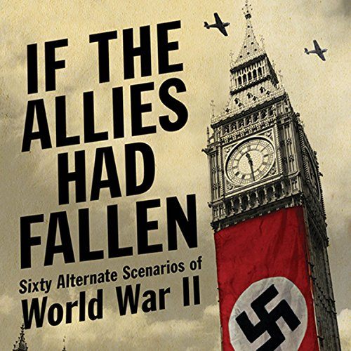 If the Allies Had Fallen audiobook cover art