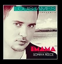 Eh Mama feat. Somaya Reece