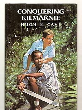 Conquering Kilmarnie 0027177815 Book Cover