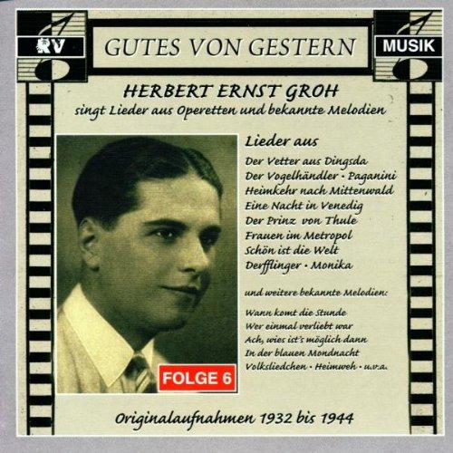 Gutes von gestern Folge 6 - Herbert Ernst Groh
