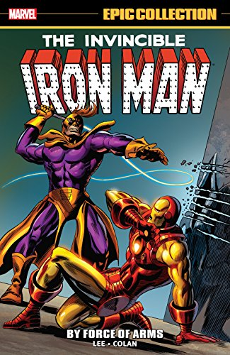 Iron Man Epic Collection: By Force Of Arms (Tales of Suspense (1959-1968)) (English Edition)