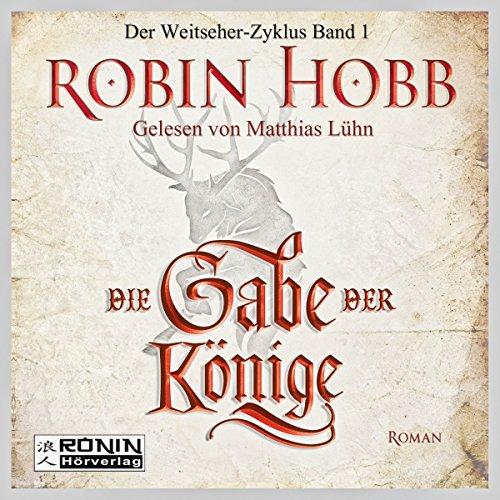 Die Gabe der Könige (Weitseher 1) audiobook cover art