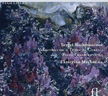 Rachmaninov: Variations on a Theme of Corelli, Piano Transcriptions