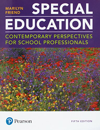 Compare Textbook Prices for Special Education: Contemporary Perspectives for School Professionals 5 Edition ISBN 9780134895000 by Friend, Marilyn