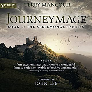 Journeymage     The Spellmonger Series, Book 6              Written by:                                                                                                                                 Terry Mancour                               Narrated by:                                                                                                                                 John Lee                      Length: 16 hrs and 16 mins     108 ratings     Overall 4.9