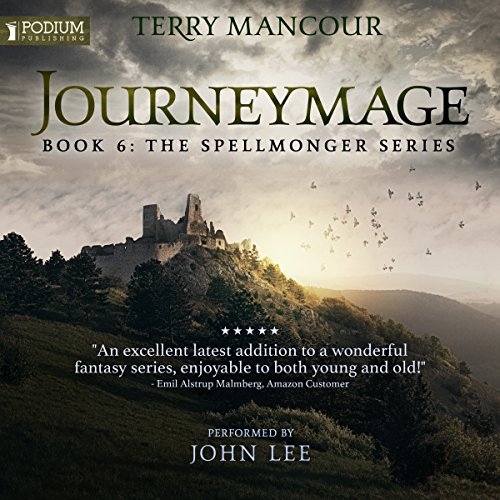 Journeymage     The Spellmonger Series, Book 6              Written by:                                                                                                                                 Terry Mancour                               Narrated by:                                                                                                                                 John Lee                      Length: 16 hrs and 16 mins     107 ratings     Overall 4.9