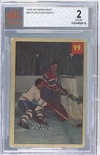 Placid Plante Foils Tireless Teeder BVG GRADED 2 (Hockey Card) 1954-55 Parkhurst - [Base] #99