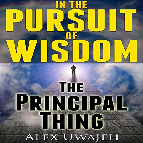 In the Pursuit of Wisdom: The Principal Thing audiobook cover art