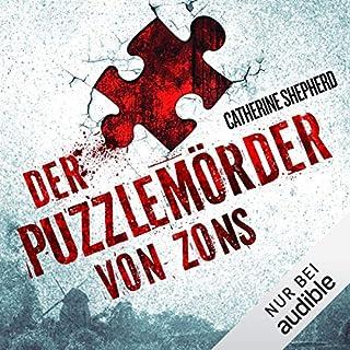 Der Puzzlemörder von Zons     Zons-Thriller 1              Autor:                                                                                                                                 Catherine Shepherd                               Sprecher:                                                                                                                                 Josef Vossenkuhl                      Spieldauer: 4 Std. und 56 Min.     272 Bewertungen     Gesamt 3,8