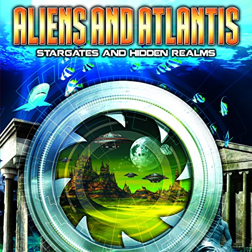 Aliens and Atlantis audiobook cover art