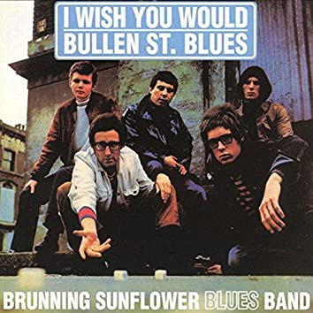 I Wish You Would / Bullen St. Blues