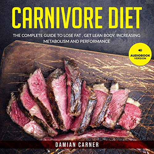 Carnivore Diet Audiobook By Damian Carner cover art
