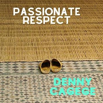 Passionate Respect
