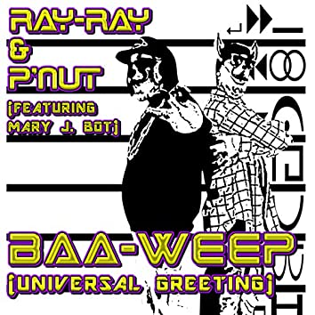 Baa-Weep (Unviersal Greeting) [feat. Mary J. Bot]