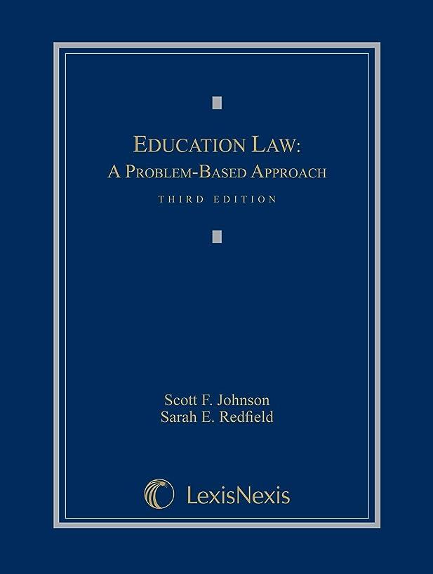 Education Law: A Problem-Based Approach (LOOSELEAF EDITION)