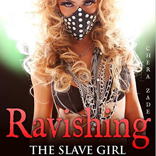 Ravishing the Slave Girl audiobook cover art