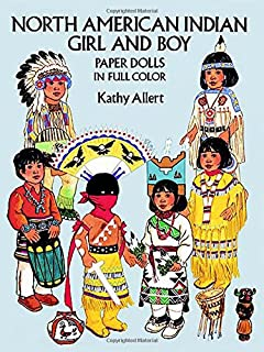 North American Indian Girl and Boy Paper Dolls (Dover Paper Dolls)