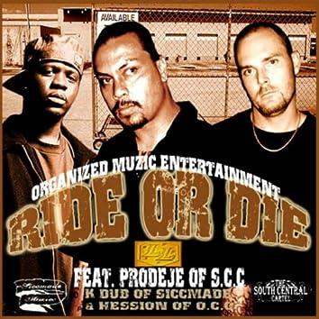 Ride Or Die (feat. Prodeje, K Dub & Hession)