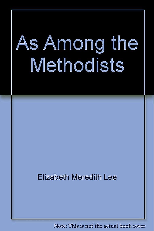 As Among the Methodists