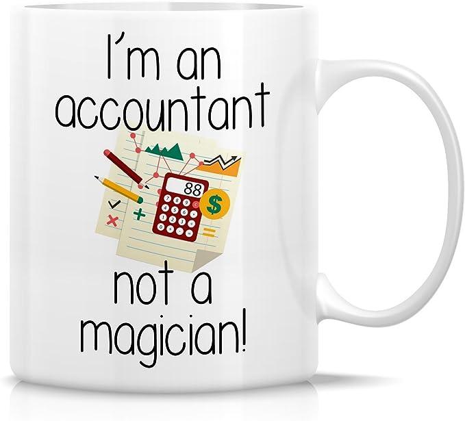Retreez Funny Mug - I'm an Accountant Not a Magician