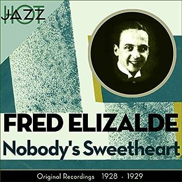 Nobody' Sweetheart (Original Recordings 1928 - 1929)