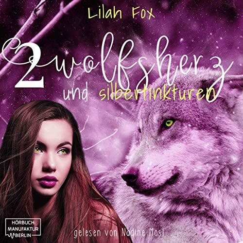 Wolfsherz und Silbertinktur Titelbild