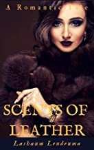 Scents of leather: A Taboo romance (English Edition)