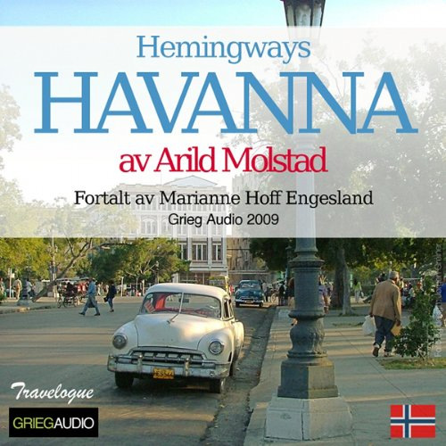 Reiseskildring - Havanna [Travelogue - Hemingway's Havana] audiobook cover art