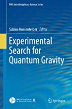 Experimental Search for Quantum Gravity (FIAS Interdisciplinary Science Series)