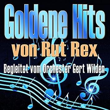 Goldene Hits von Rut Rex (Begleitet vom Orchester Gert Wilden)